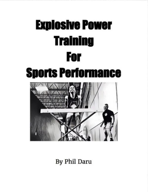 Explosive Power Training for Sports Performance by Phil Daru (E-book) 1
